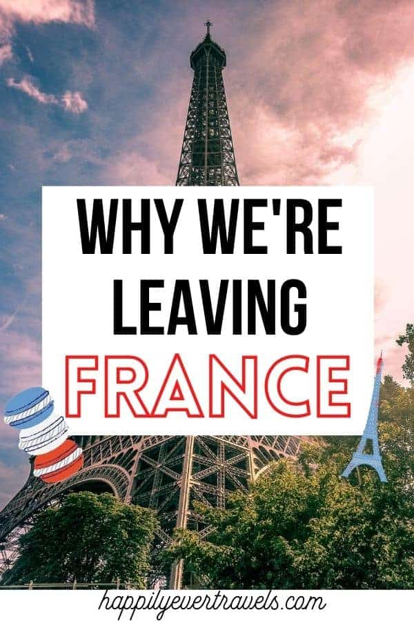 why we're leaving France