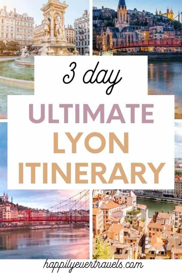 3 day Lyon itinerary