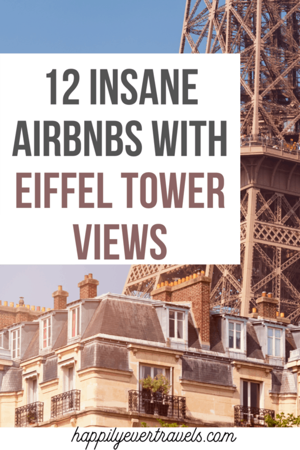 Airbnbs in Paris With Eiffel Tower View